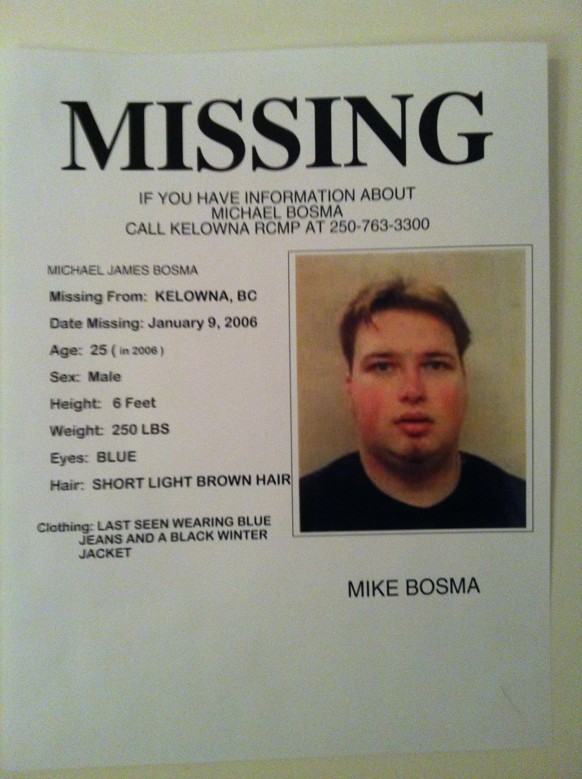 Mike Bosma Has Been Missing For 8 Years From Kelowna BC  Missing People Posters